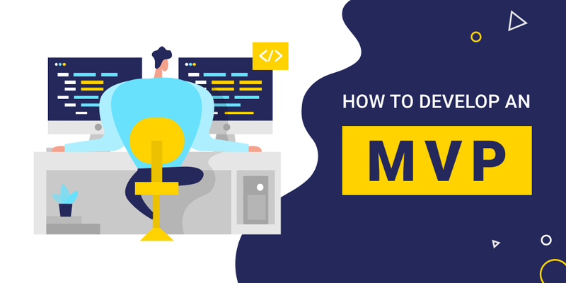 How to develop an mvp