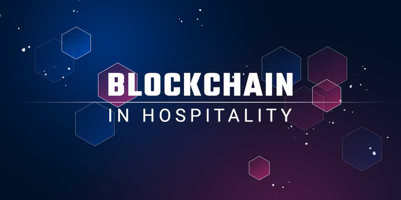 How to use Blockchain in the Hospitality Industry